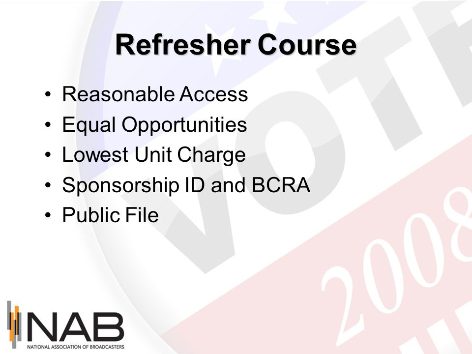 Refresher Course Reasonable Access Equal Opportunities Lowest Unit Charge Sponsorship ID and BCRA Public File