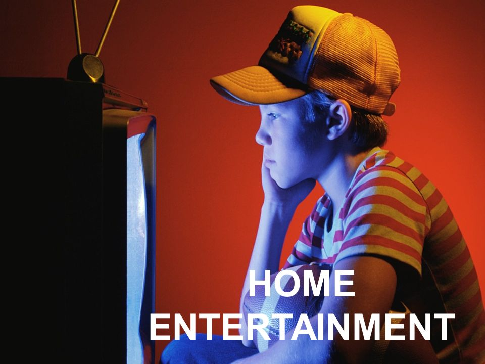 UNIT 2 HOME ENTERTAINMENT