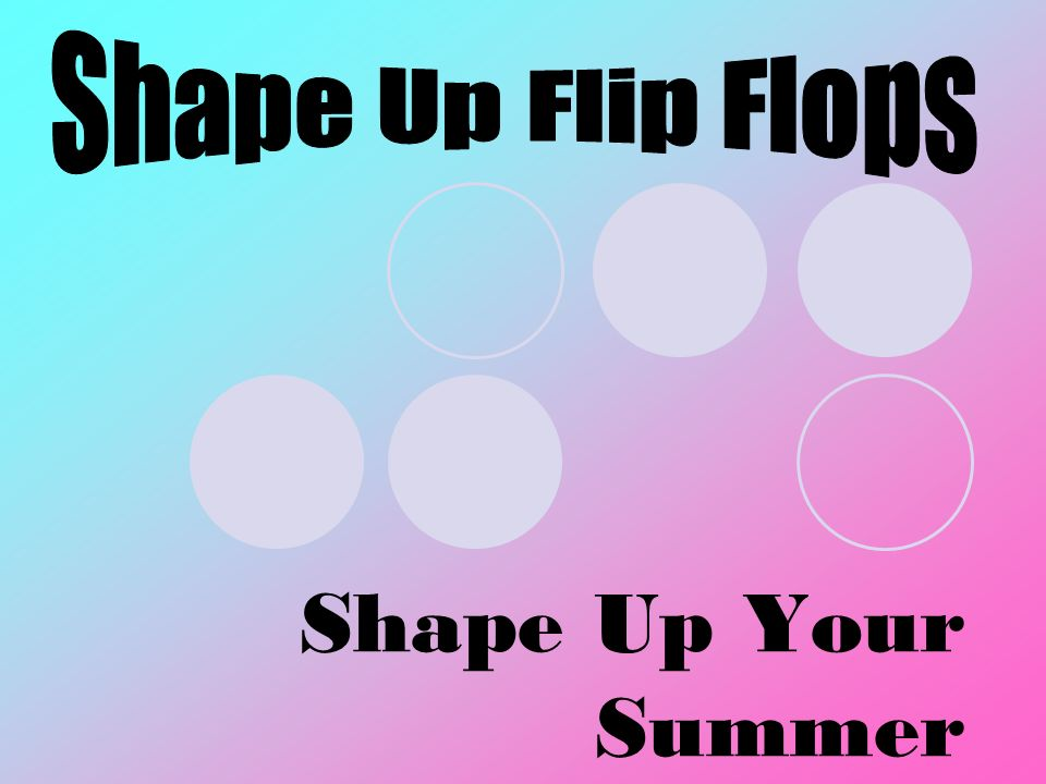 Shape Up Your Summer