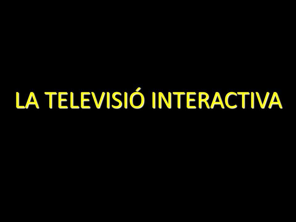 LA TELEVISIÓ INTERACTIVA