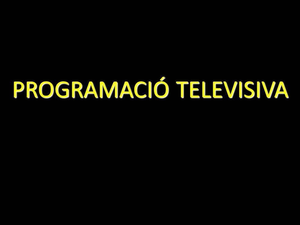 PROGRAMACIÓ TELEVISIVA