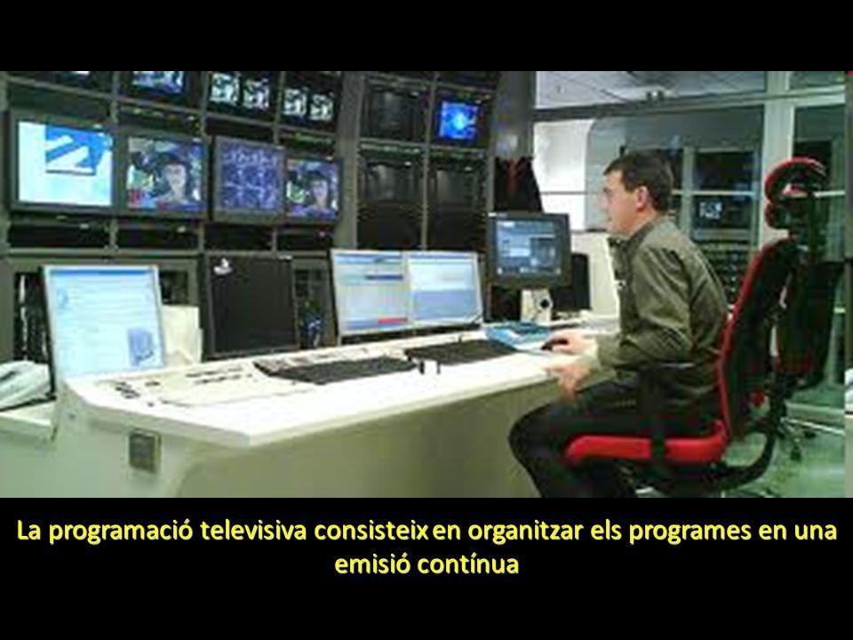 La programació televisiva consisteix en organitzar els programes en una emisió contínua