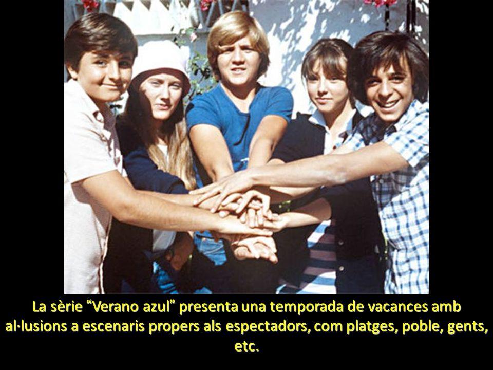 La sèrie Verano azul presenta una temporada de vacances amb al·lusions a escenaris propers als espectadors, com platges, poble, gents, etc.