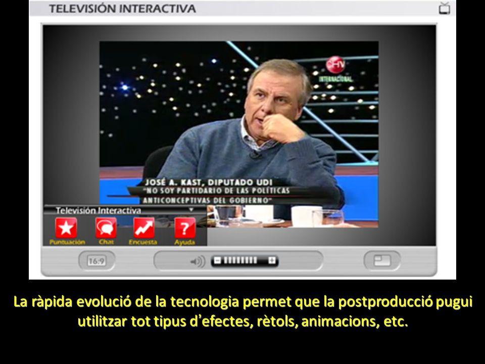 La ràpida evolució de la tecnologia permet que la postproducció pugui utilitzar tot tipus d efectes, rètols, animacions, etc.