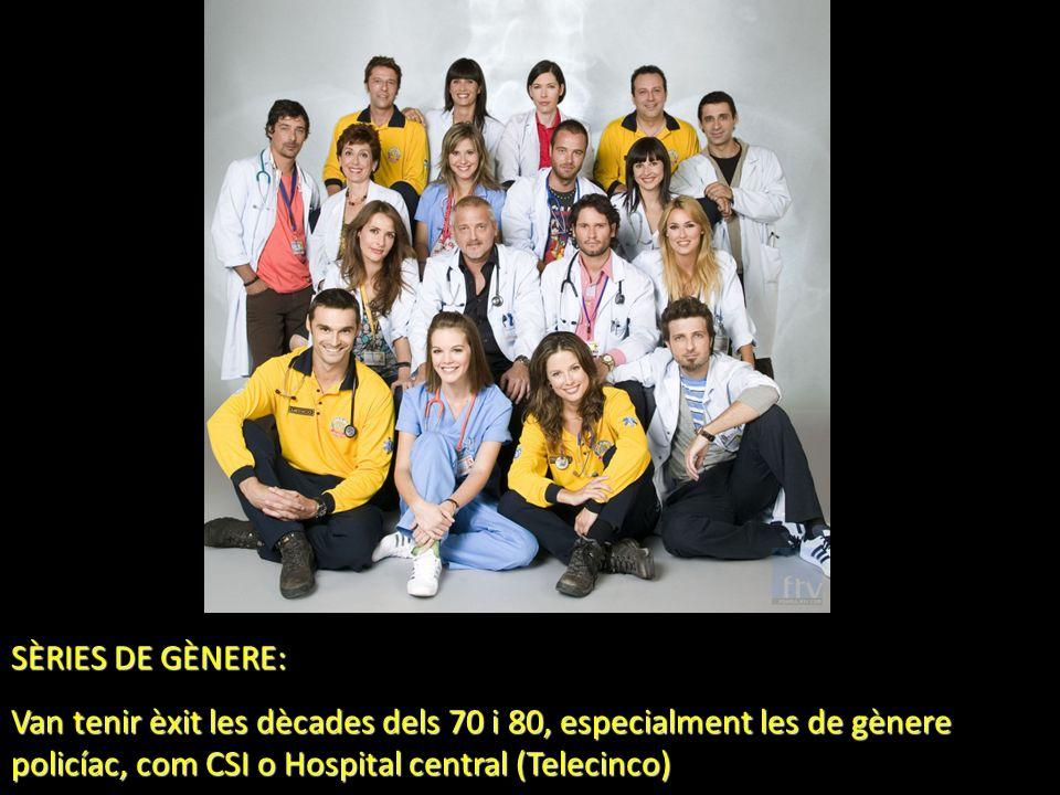 SÈRIES DE GÈNERE: Van tenir èxit les dècades dels 70 i 80, especialment les de gènere policíac, com CSI o Hospital central (Telecinco)