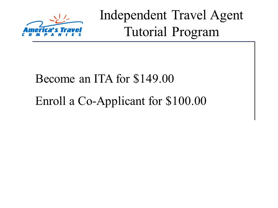 Sources of Income $Up to 70% Commission On Leisure Travel Sales $Earn a 30% Referral Fee - Refer someone to Americas Travel Companies and we will pay you 30% of their enrollment fee.