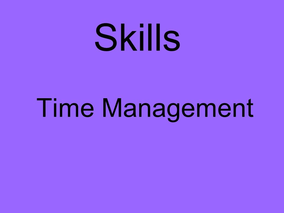 Skills Time Management