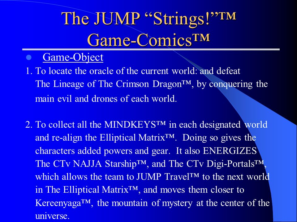 The JUMP Strings. Game-Comics Game-Object 1.