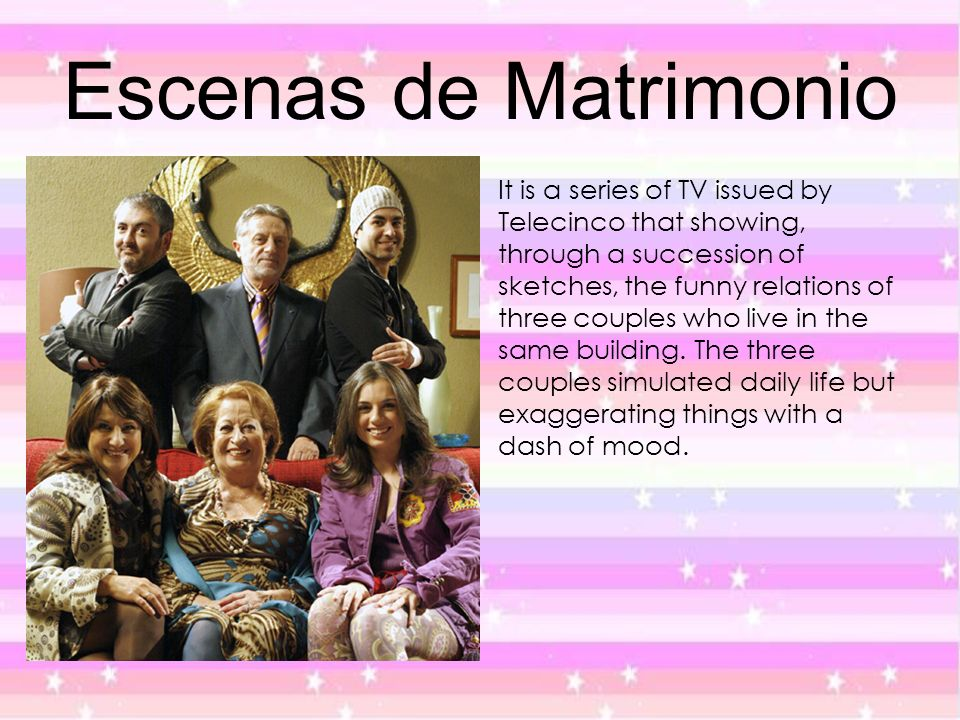 Escenas de Matrimonio It is a series of TV issued by Telecinco that showing, through a succession of sketches, the funny relations of three couples wh