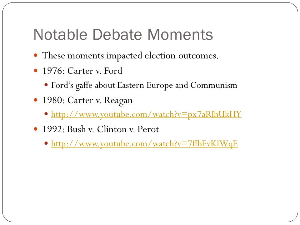Notable Debate Moments These moments impacted election outcomes.