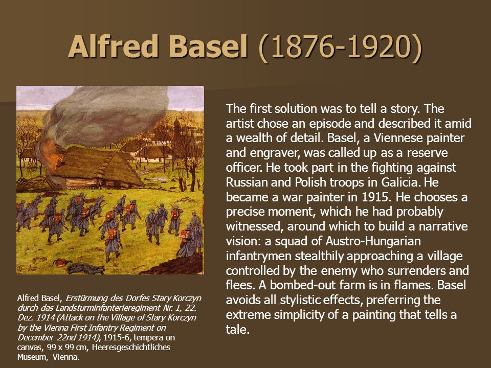 Alfred Basel (1876-1920) The first solution was to tell a story. The artist chose an episode and described it amid a wealth of detail. Basel, a Vienne