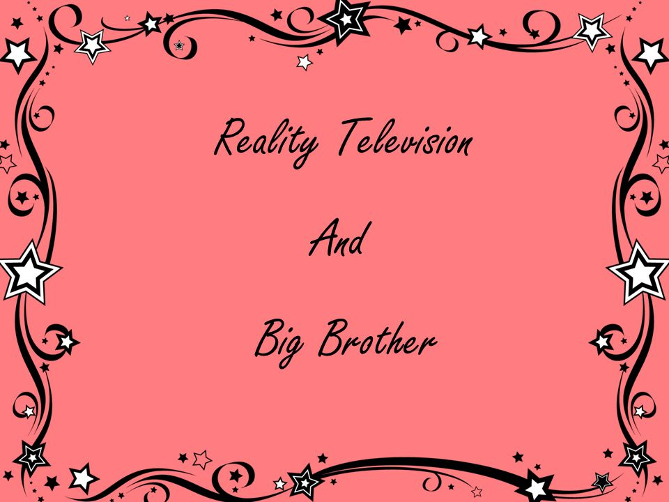 Reality Television And Big Brother