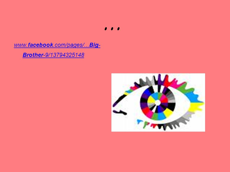 … www.facebook.com/pages/...Big- Brother-9/13794325148