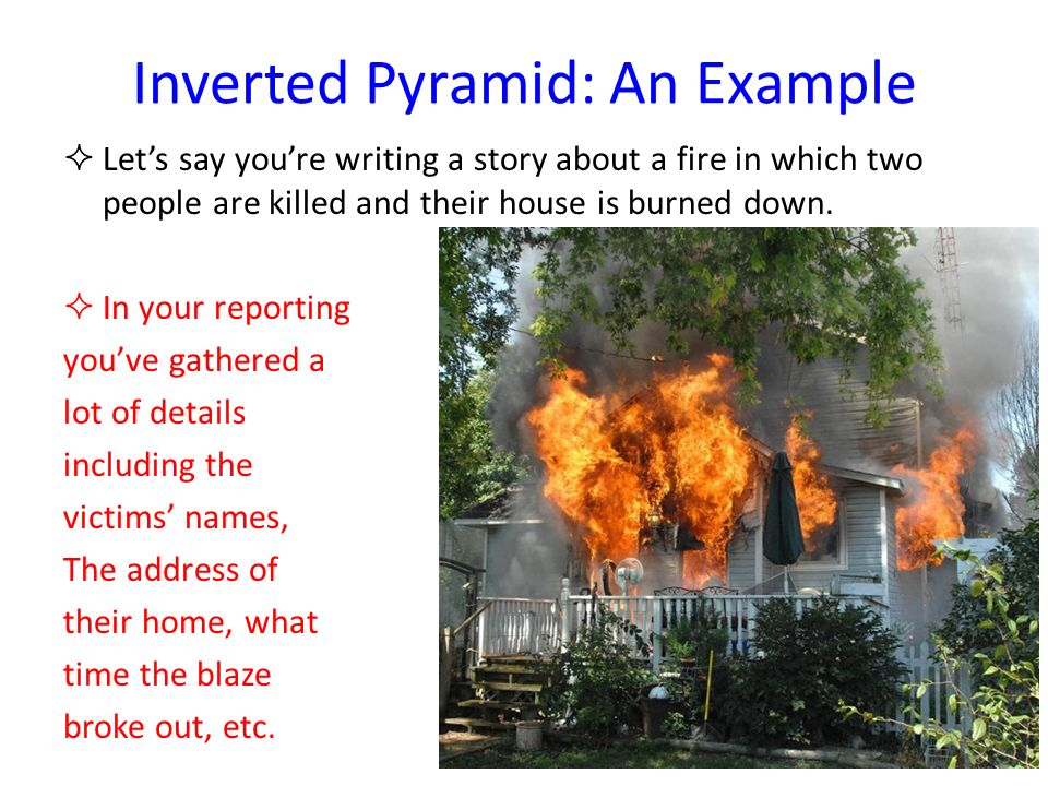An Example Contd… Obviously the most important information is the fact that two people died in the fire.