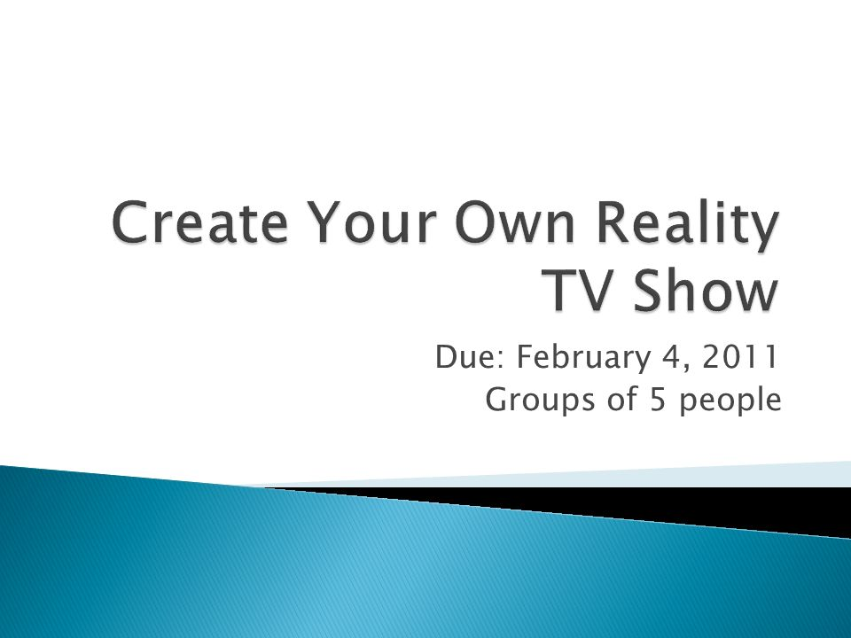 Due: February 4, 2011 Groups of 5 people