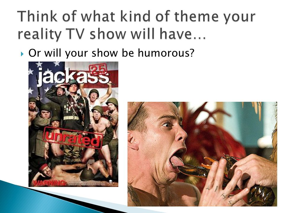 Or will your show be humorous?