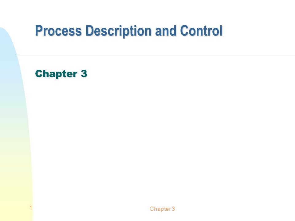 Chapter 3 1 Process Description and Control Chapter 3