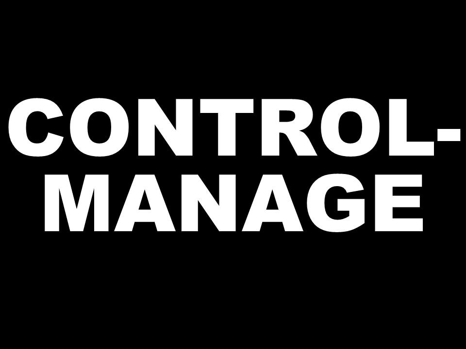 CONTROL- MANAGE