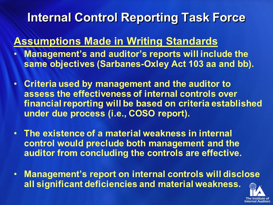 Internal Control Reporting Task Force Hurdles Public Company Accounting Oversight Board (PCAOB) –Sarbanes-Oxley Act established the PCAOB as the autho