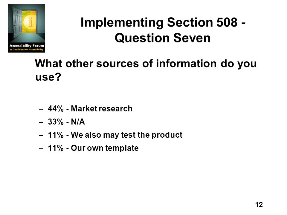 12 Implementing Section Question Seven What other sources of information do you use.