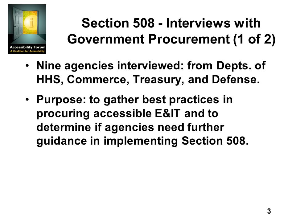3 Section Interviews with Government Procurement (1 of 2) Nine agencies interviewed: from Depts.