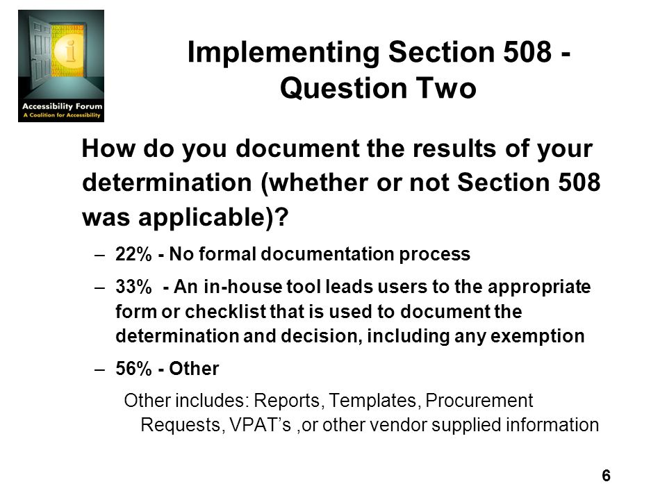 27 Implementing Section 508 - Question Twenty What could raise your level of confidence in what youre buying meets 508 requirements.