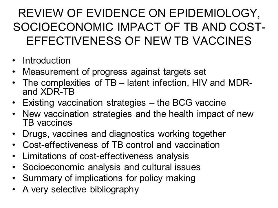 REVIEW OF EVIDENCE ON EPIDEMIOLOGY, SOCIOECONOMIC IMPACT OF TB AND COST- EFFECTIVENESS OF NEW TB VACCINES Introduction Measurement of progress against