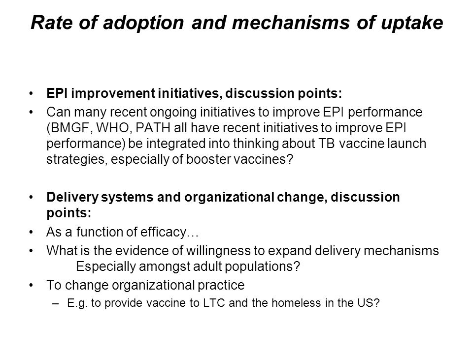 Rate of adoption and mechanisms of uptake EPI improvement initiatives, discussion points: Can many recent ongoing initiatives to improve EPI performan