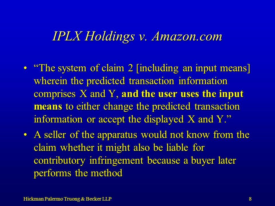 Hickman Palermo Truong & Becker LLP8 IPLX Holdings v.