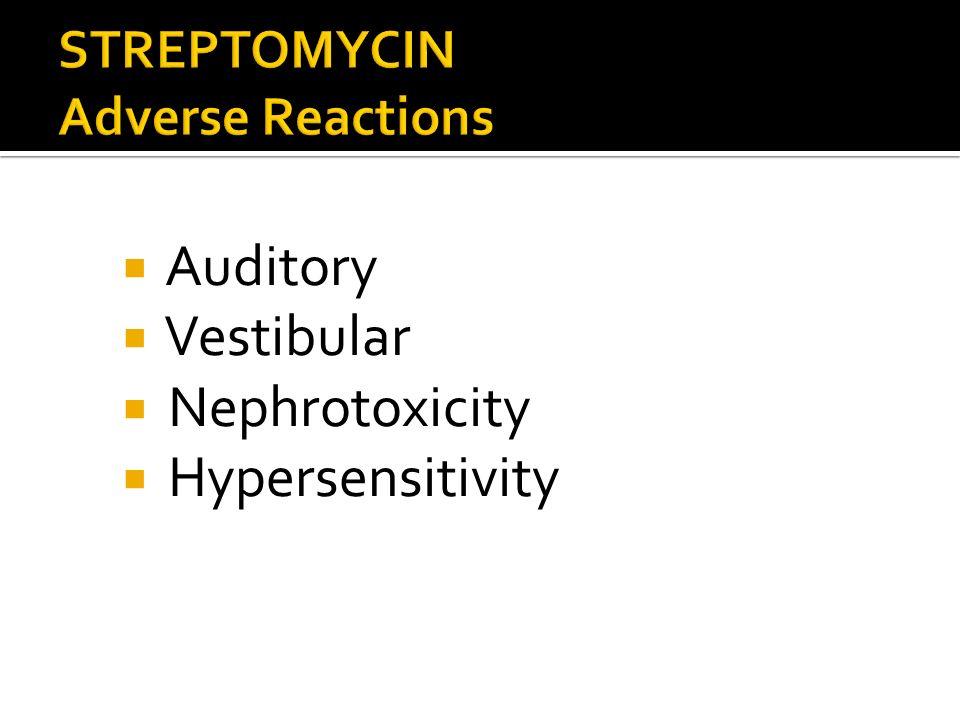 Auditory Vestibular Nephrotoxicity Hypersensitivity