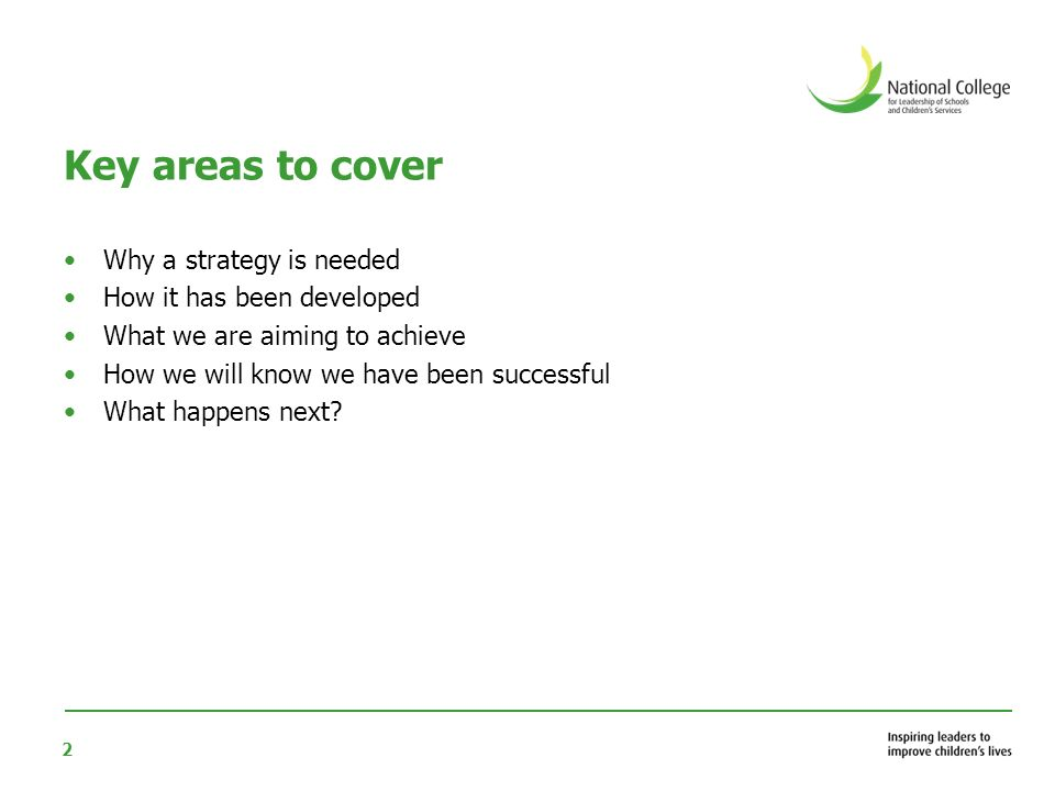 2 Key areas to cover Why a strategy is needed How it has been developed What we are aiming to achieve How we will know we have been successful What happens next?