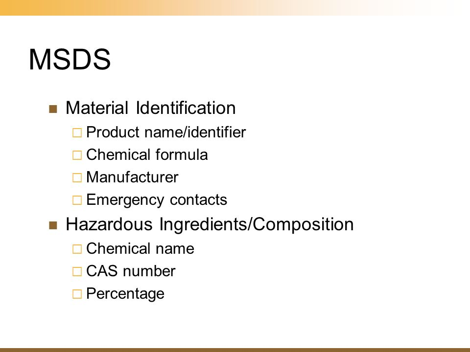 MSDS Material Identification Product name/identifier Chemical formula Manufacturer Emergency contacts Hazardous Ingredients/Composition Chemical name