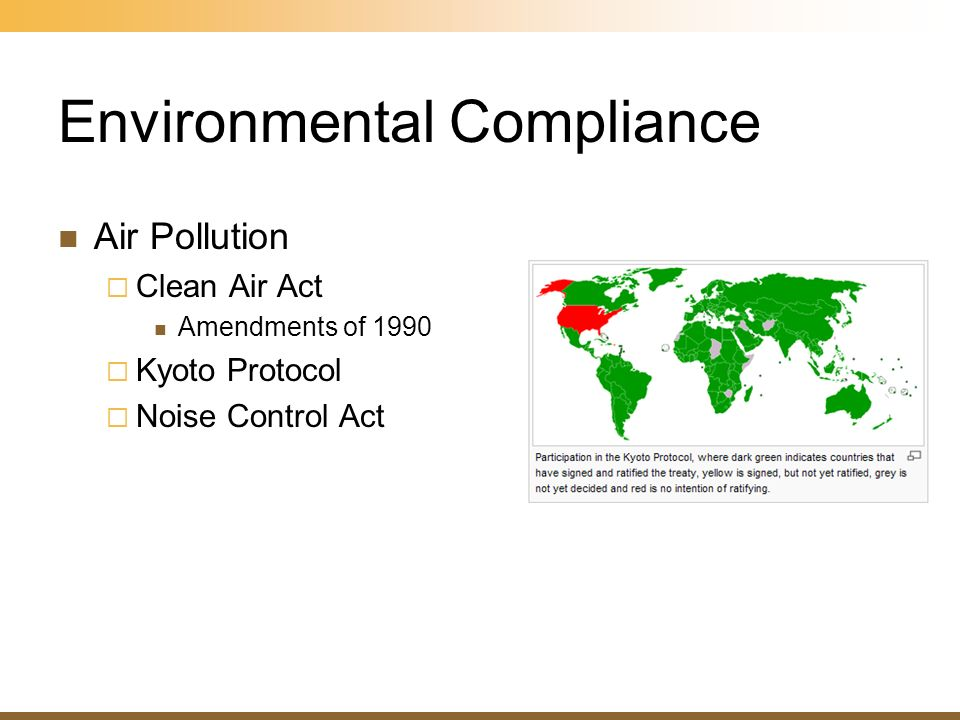 Environmental Compliance Air Pollution Clean Air Act Amendments of 1990 Kyoto Protocol Noise Control Act