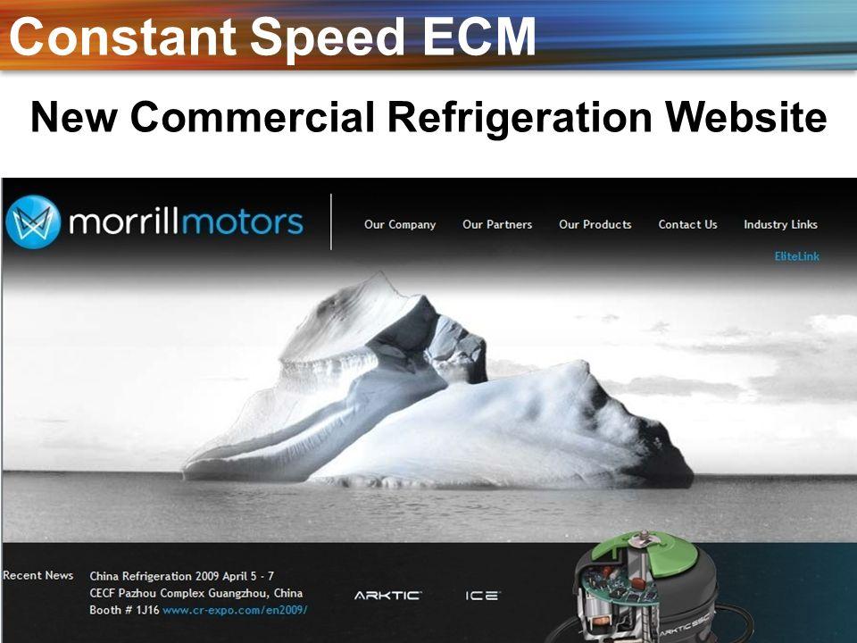 New Commercial Refrigeration Website Constant Speed ECM