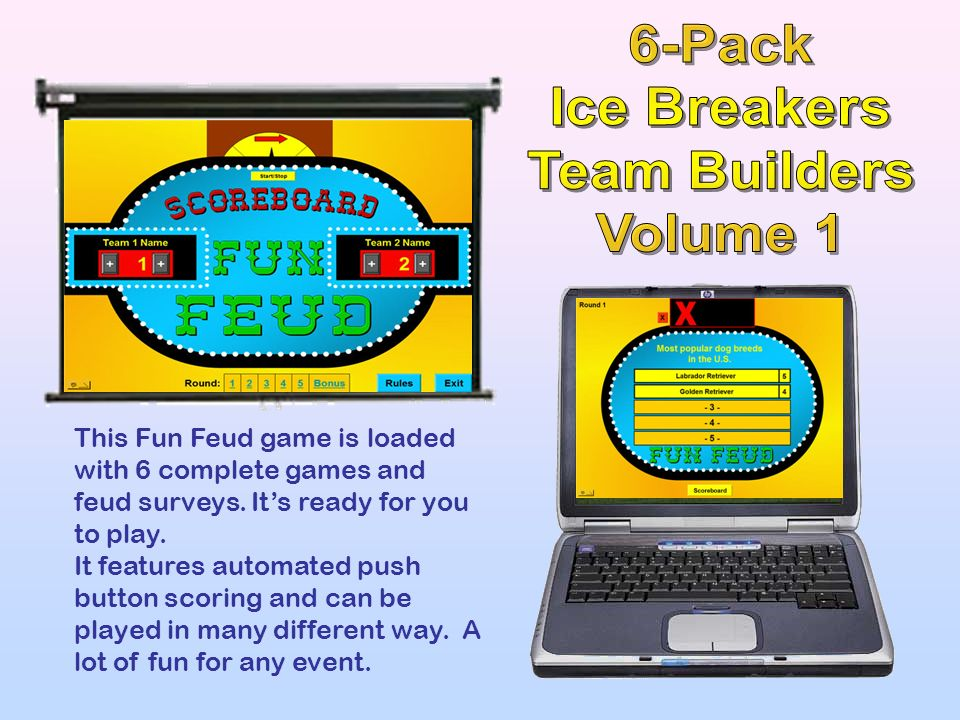 The 6-Pack PPT Ice Breakers & Team Builders. Six great games, many based on actual television shows that you have played or watched. All trainers and