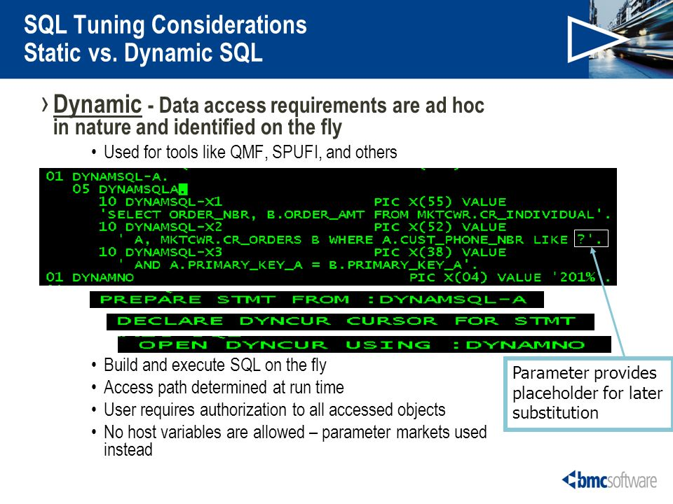 SQL Tuning Considerations Static vs.