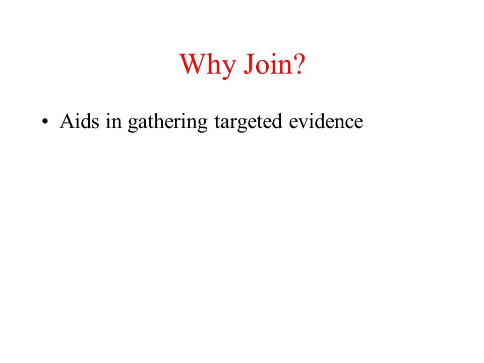 Aids in gathering targeted evidence