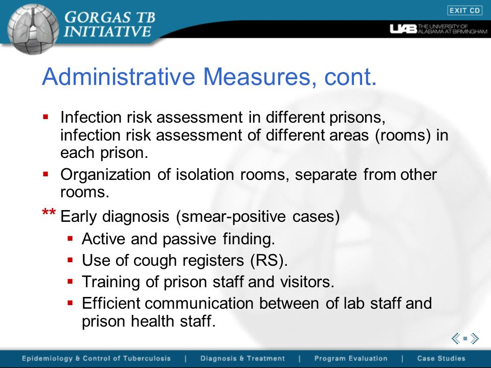 Administrative Measures, cont. Infection risk assessment in different prisons, infection risk assessment of different areas (rooms) in each prison. Or