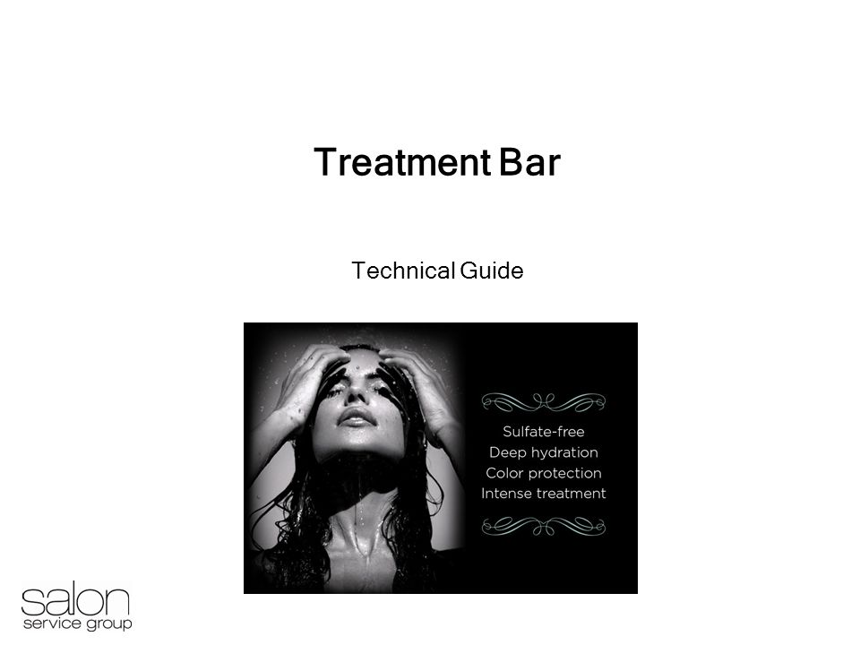 Treatment Bar Technical Guide