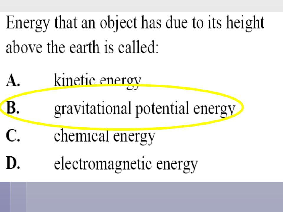 What are the correct units for kinetic energy. A.