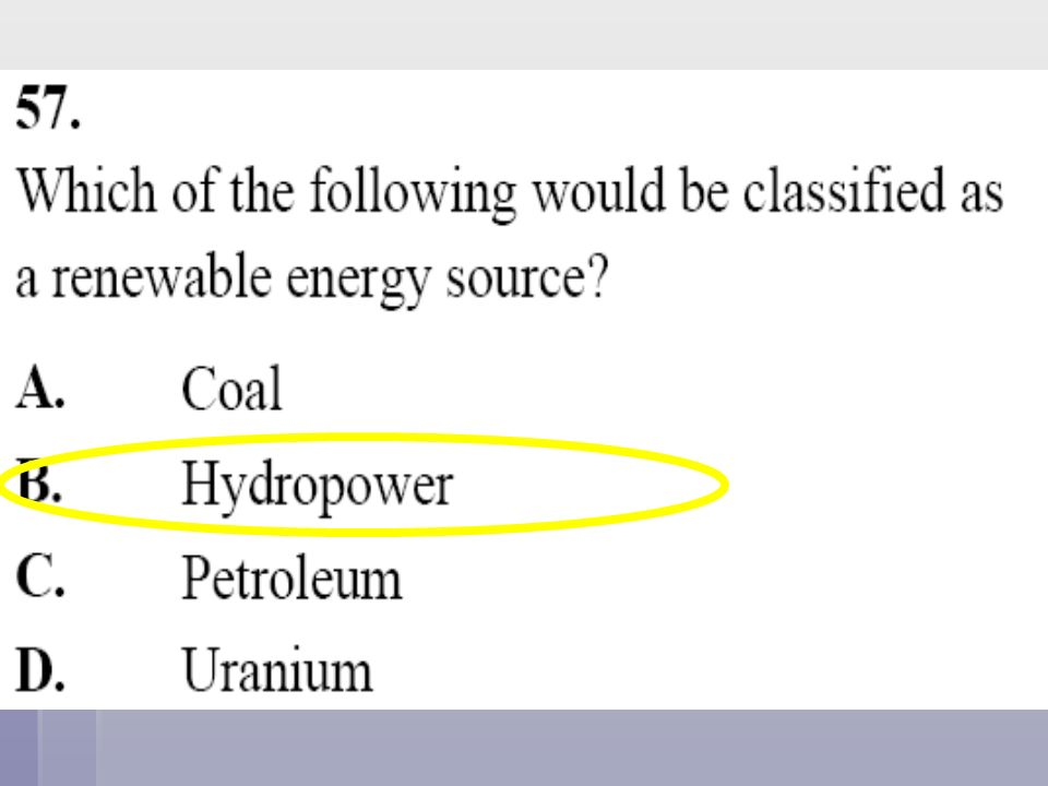 Which of following is NOT an example of a renewable energy source.