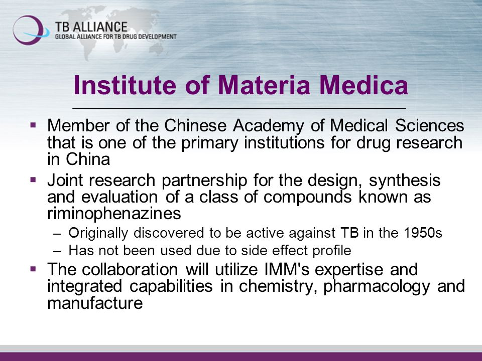 Institute of Materia Medica Member of the Chinese Academy of Medical Sciences that is one of the primary institutions for drug research in China Joint