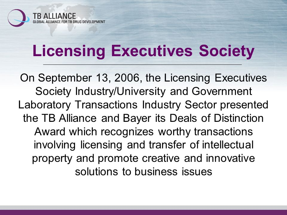 Licensing Executives Society On September 13, 2006, the Licensing Executives Society Industry/University and Government Laboratory Transactions Indust