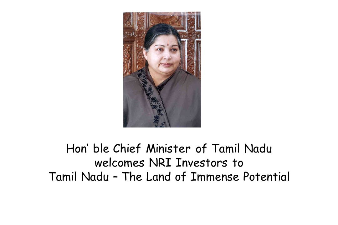 Hon ble Chief Minister of Tamil Nadu welcomes NRI Investors to Tamil Nadu – The Land of Immense Potential