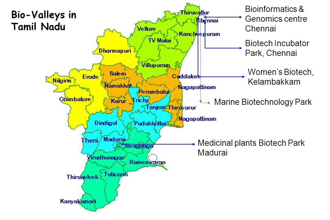 Marine Biotechnology Park Medicinal plants Biotech Park Madurai Womens Biotech, Kelambakkam Biotech Incubator Park, Chennai Bioinformatics & Genomics