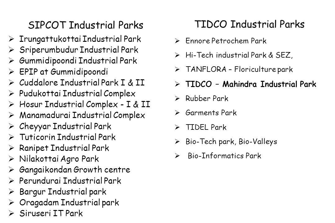 SIPCOT Industrial Parks Irungattukottai Industrial Park Sriperumbudur Industrial Park Gummidipoondi Industrial Park EPIP at Gummidipoondi Cuddalore In