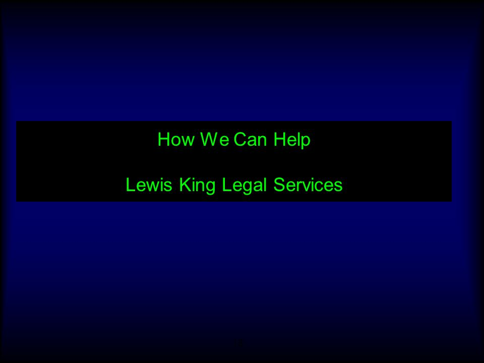 18 How We Can Help Lewis King Legal Services