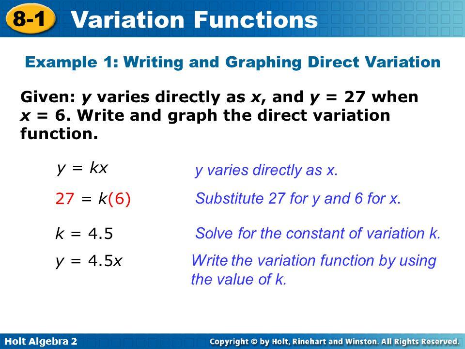 Holt Algebra 2 8-1 Variation Functions Step 1 Find k.