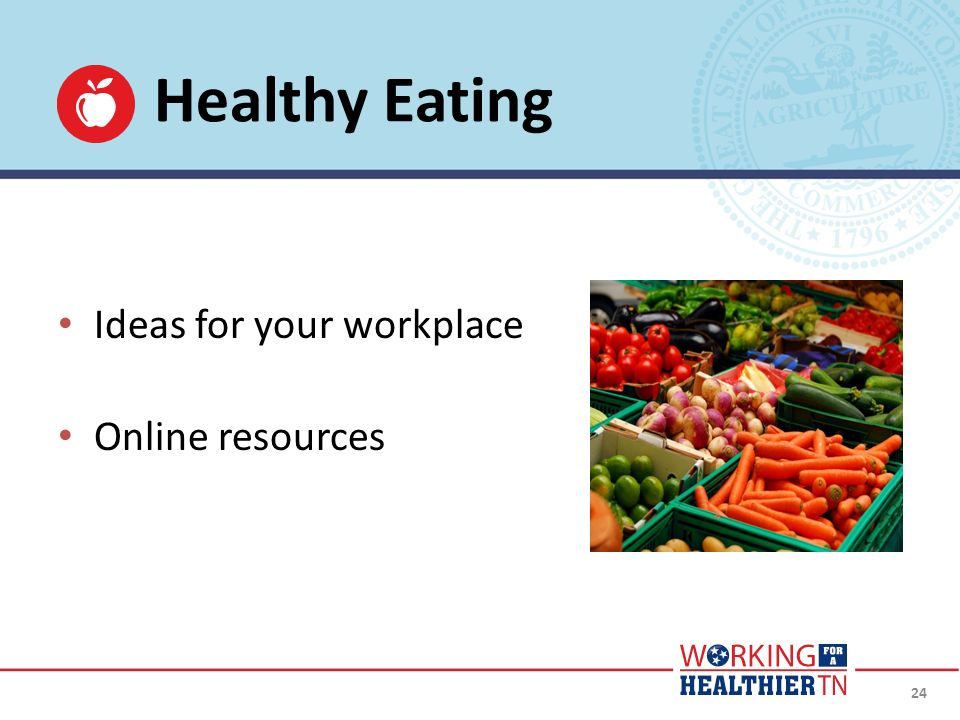 24 Healthy Eating Ideas for your workplace Online resources