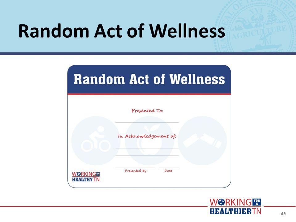 Random Act of Wellness 45